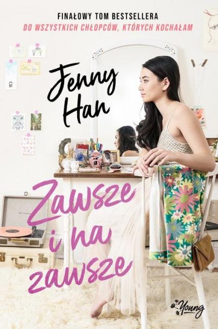 Zawsze i na zawsze - Jenny Han | okładka