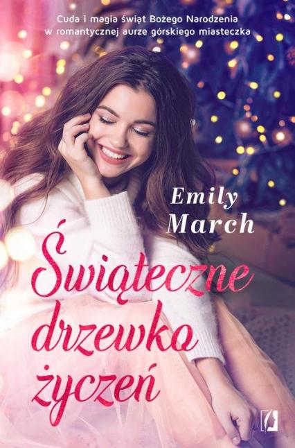 Świąteczne drzewko życzeń - Emily March | okładka
