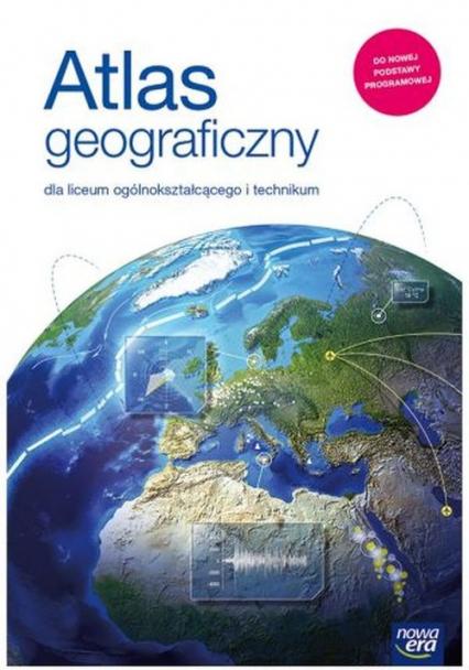 Atlas geograficzny dla liceum i technikum Szkoła ponadpodstawowa -  | okładka
