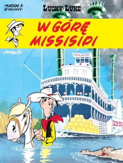 Lucky Luke W górę Missisipi - René Goscinny   okładka