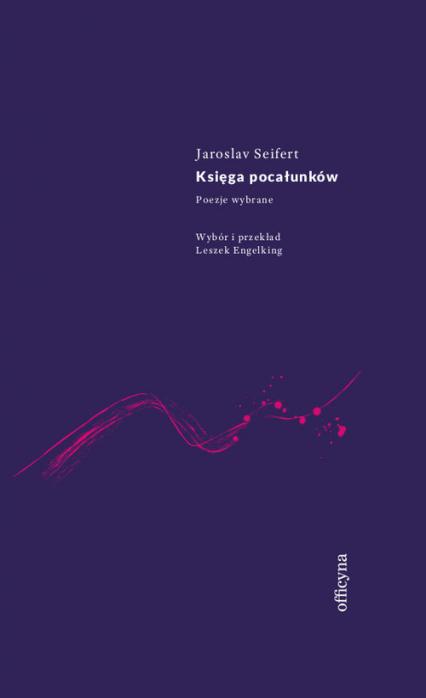 Księga pocałunków - Jaroslav Seifert | okładka