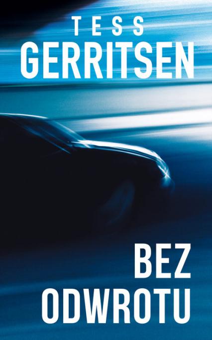 Bez odwrotu - Tess Gerritsen | okładka
