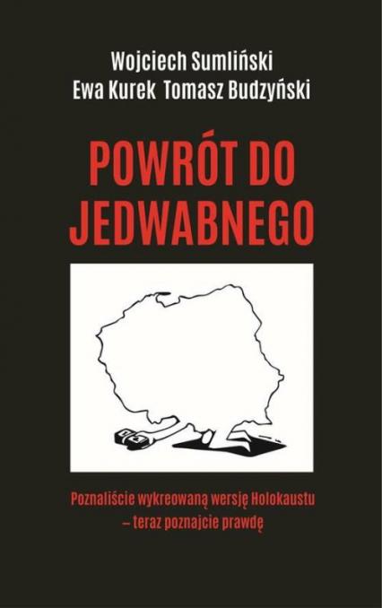 Powrót do Jedwabnego - Sumliński Wojciech, Kurek Ewa, Budzyński Tomasz | okładka