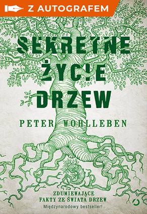 Sekretne życie drzew - autograf - Peter Wohlleben | okładka