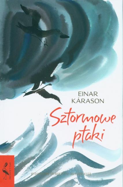 Sztormowe ptaki - Einar Kárason   okładka