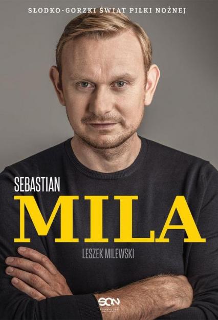 Sebastian Mila Autobiografia - Mila Sebastian, Milewski Leszek   okładka