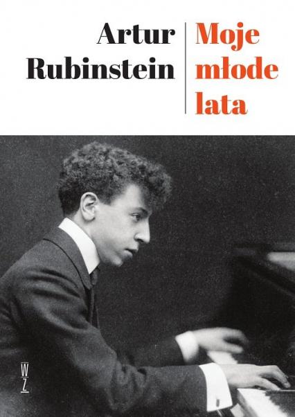 Moje młode lata - Artur Rubinstein | okładka