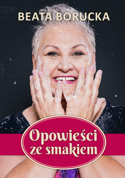 Opowieści ze smakiem Wielkie Litery - Beata Borucka | okładka