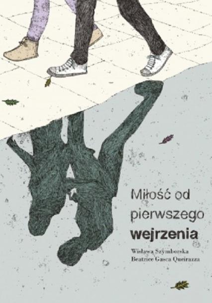 Miłość od pierwszego wejrzenia - Wisława Szymborska | okładka