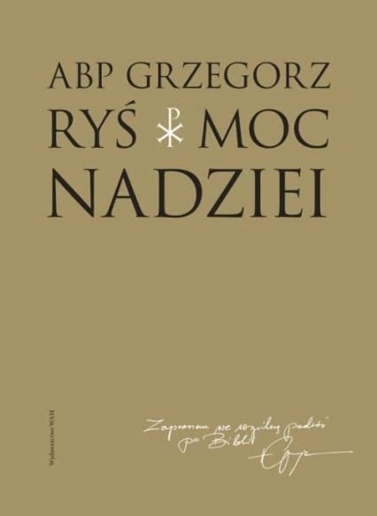 Moc nadziei - Grzegorz Ryś | okładka