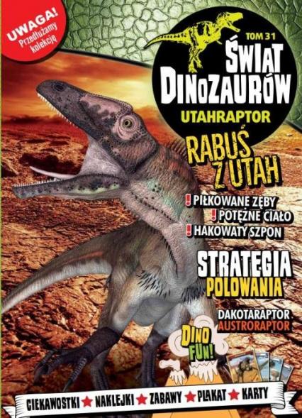 Świat Dinozaurów 31 UTAHRAPTOR   /K/ - zbiorowe opracowanie | okładka