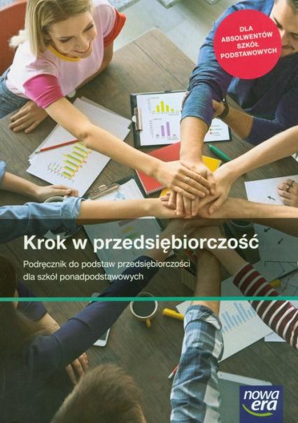 Krok w przedsiębiorczość Podręcznik do podstaw przedsiębiorczości Szkoła ponadpodstawowa - Makieła Zbigniew, Rachwał Tomasz   okładka
