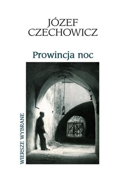 Prowincja noc - Józef Czechowicz   okładka