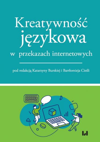 Kreatywność językowa w przekazach internetowych -  | okładka