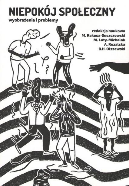Niepokój społeczny wyobrażenia i problemy - zbiorowa praca   okładka