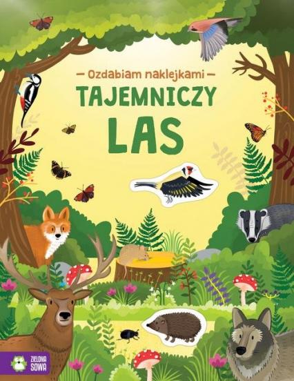 Ozdabiam naklejkami Tajemniczy las - zbiorowa praca | okładka