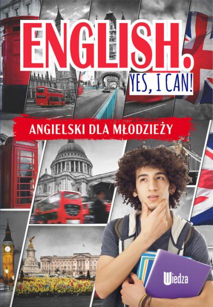 English Yes, I can! Angielski dla młodzieży - M. Machałowska | okładka