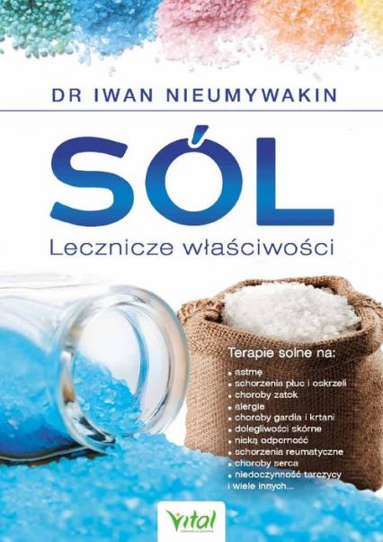 Sól Lecznicze właściwości - Iwan Nieumywakin | okładka
