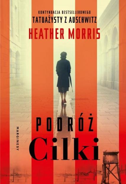 Podróż Cilki - Heather Morris | okładka