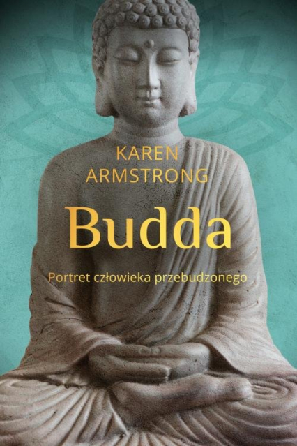 Budda Portret człowieka przebudzonego - Karen Armstrong | okładka