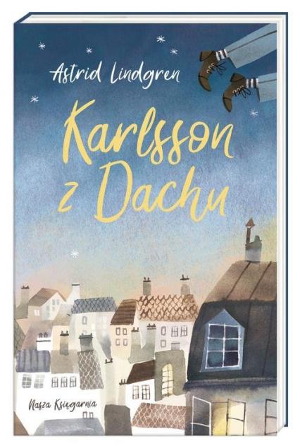 Karlsson z Dachu - Astrid Lindgren | okładka