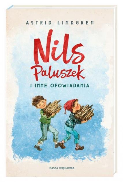 Nils Paluszek i inne opowiadania - Astrid Lindgren   okładka