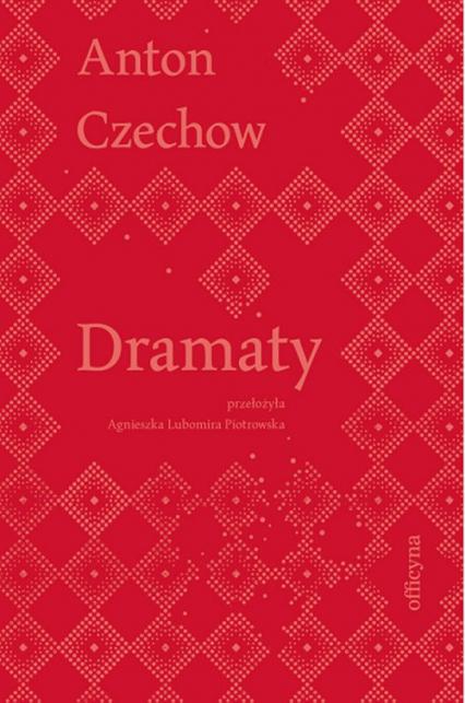 Dramaty - Anton Czechow | okładka