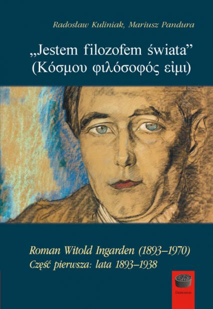 Jestem filozofem świata - Kuliniak Radosław, Pandura Mariusz   okładka