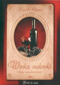 Winka nalewki i inne smakowitości - Zbigniew Ogrodnik | okładka