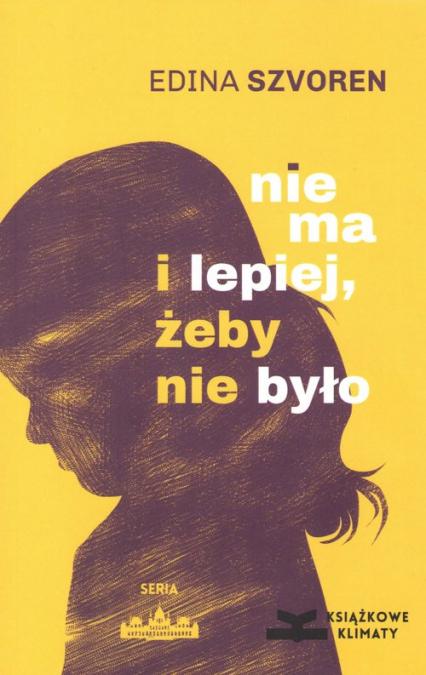 Nie ma i lepiej żeby nie było - Edina Szvoren | okładka
