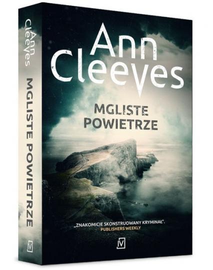 Mgliste powietrze - Ann Cleeves | okładka