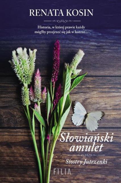 Słowiański amulet Siostry Jutrzenki - Renata Kosin | okładka