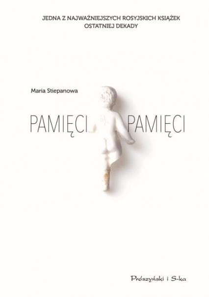 Pamięci pamięci - Maria Stiepanowa | okładka