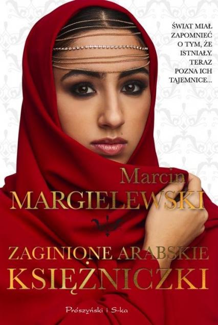Zaginione arabskie księżniczki - Marcin Margielewski | okładka