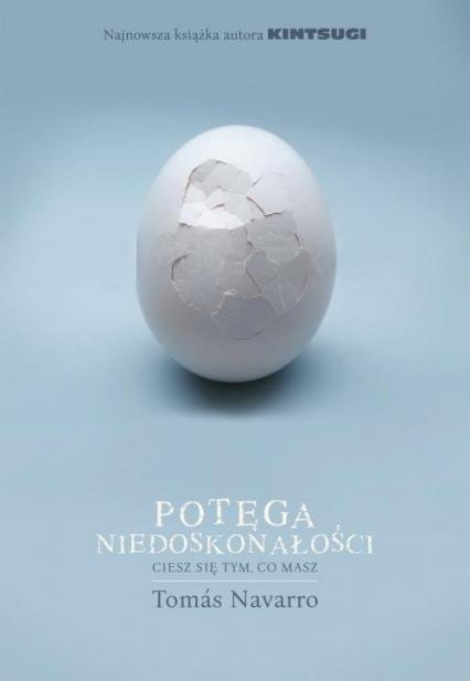 Potęga niedoskonałości - Tomas Navarro | okładka