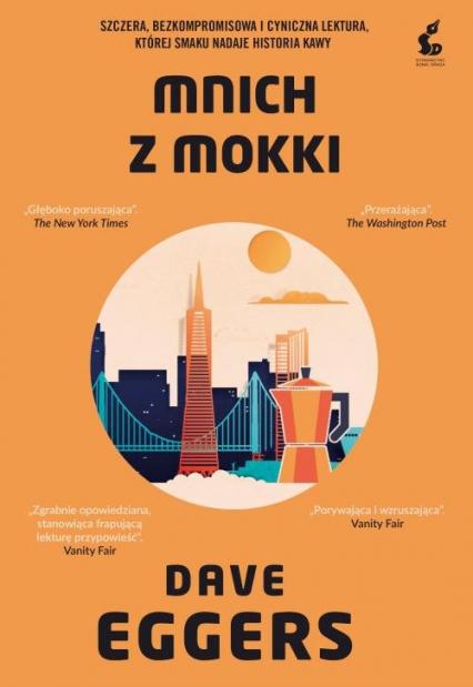 Mnich z Mokki - Dave Eggers   okładka