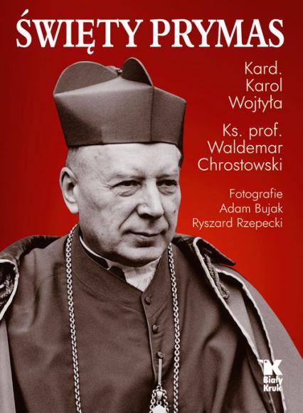 Święty Prymas - Wojtyła Karol, Chrostowski Waldemar   okładka