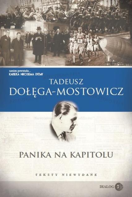 Panika na Kapitolu Teksty niewydane - Tadeusz Dołęga-Mostowicz   okładka