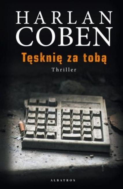 Tęsknię za tobą - Harlan Coben | okładka