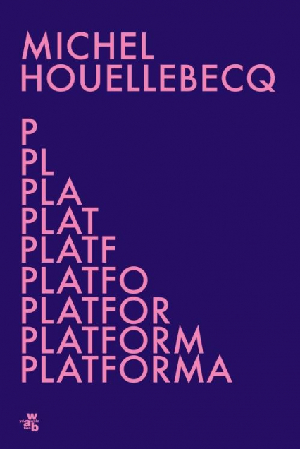 Platforma - Michel Houellebecq   okładka