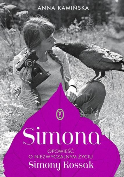 Simona Opowieść o niezwyczajnym życiu Simony Kossak - Anna Kamińska | okładka