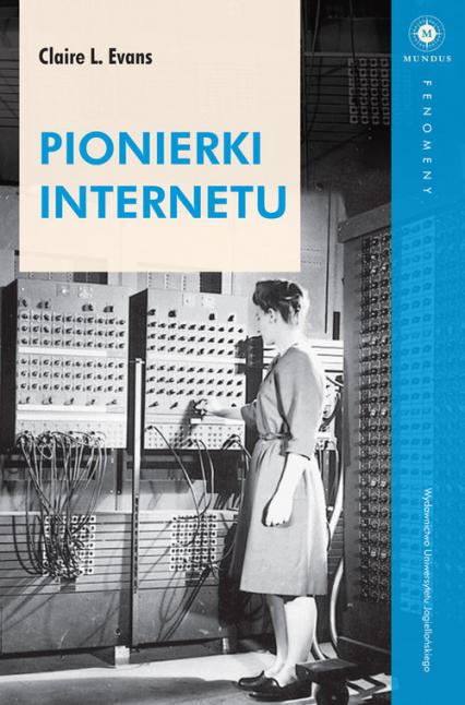 Pionierki Internetu - Claire Evans | okładka