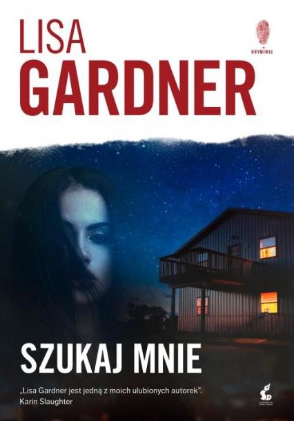 Szukaj mnie - Lisa Gardner | okładka