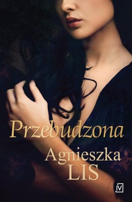 Przebudzona - Agnieszka Lis   okładka