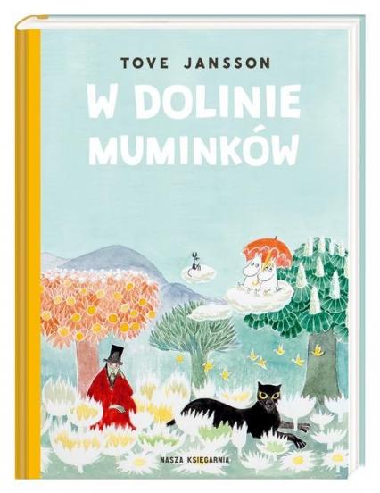 W Dolinie Muminków - Tove Jansson | okładka