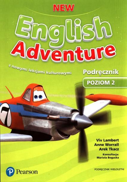 New English Adventure Poziom 2 Podręcznik Szkoła podstawowa - Lambert Viv, Worrall Anne, Tkacz Arek | okładka