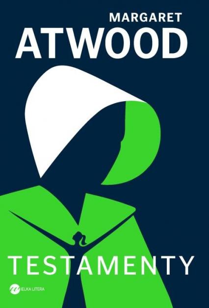 Testamenty - Margaret Atwood | okładka