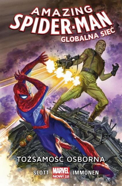 Amazing Spider Man Globalna sieć Tom 6 Tożsamość Osborna - Dan Slott | okładka