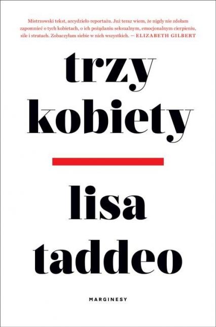 Trzy kobiety - Lisa Taddeo   okładka