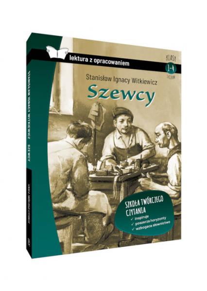 Szewcy lektura z opracowaniem - Witkiewicz Stanisław Ignacy   okładka